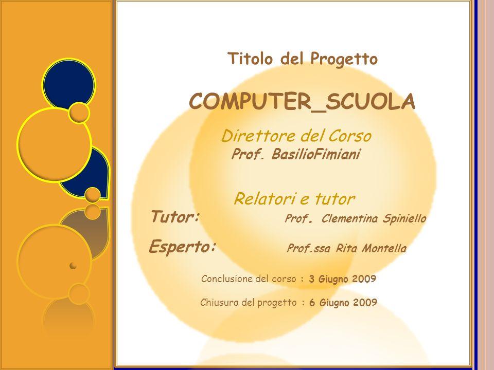 COMPUTER_SCUOLA Titolo del Progetto