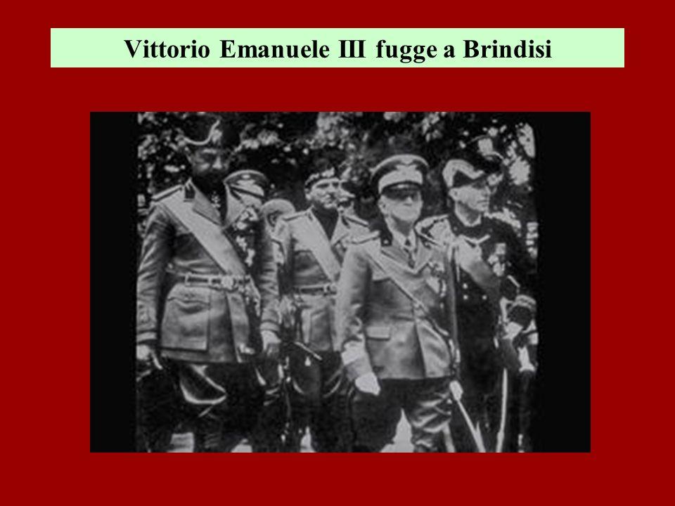 Vittorio Emanuele III fugge a Brindisi