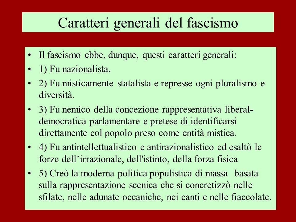 Caratteri generali del fascismo