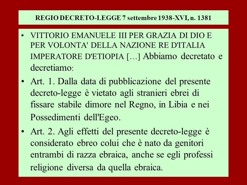 REGIO DECRETO-LEGGE 7 settembre 1938-XVI, n. 1381