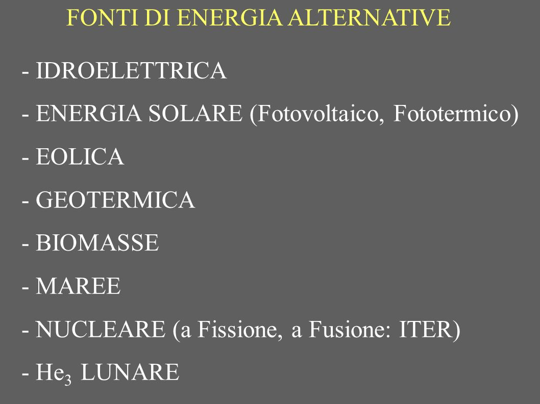 FONTI DI ENERGIA ALTERNATIVE