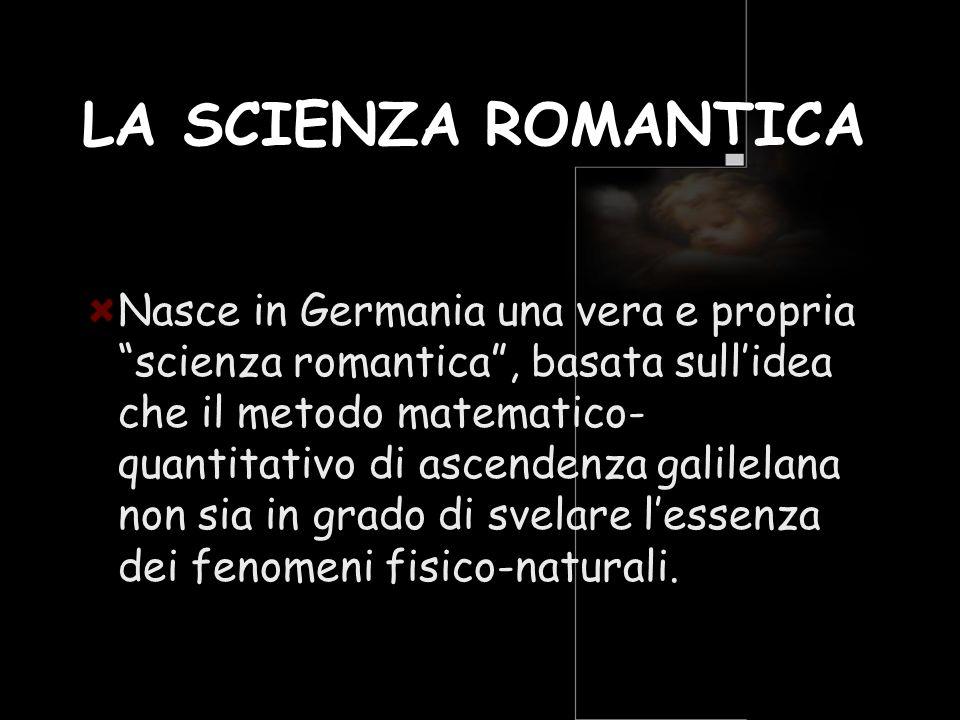 LA SCIENZA ROMANTICA