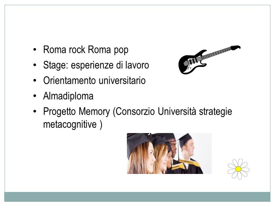 Roma rock Roma pop Stage: esperienze di lavoro. Orientamento universitario. Almadiploma.