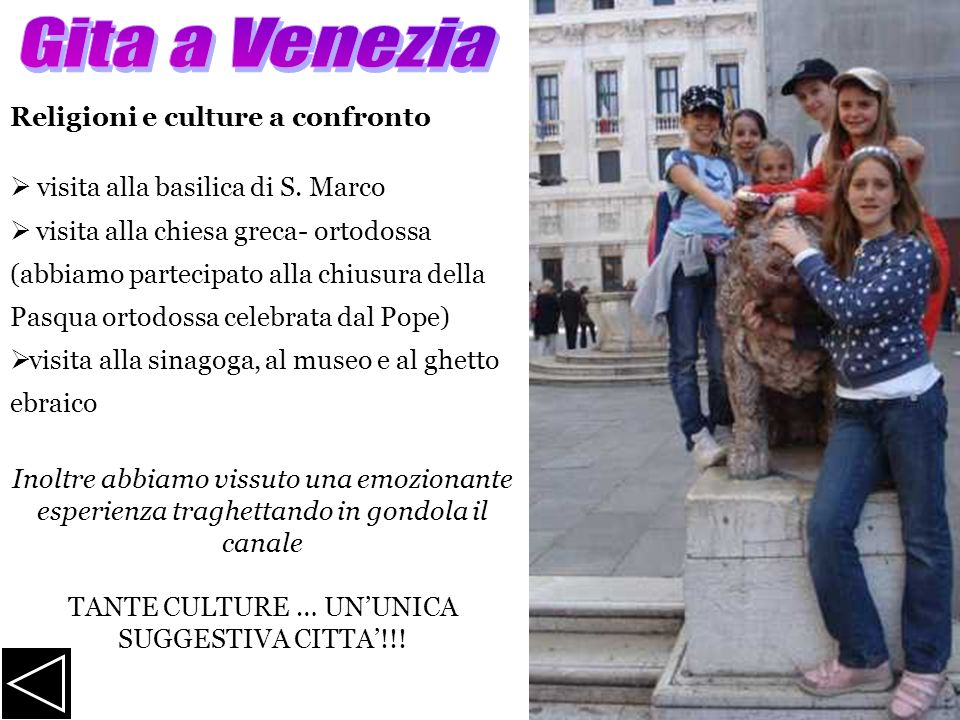 TANTE CULTURE … UN'UNICA SUGGESTIVA CITTA'!!!