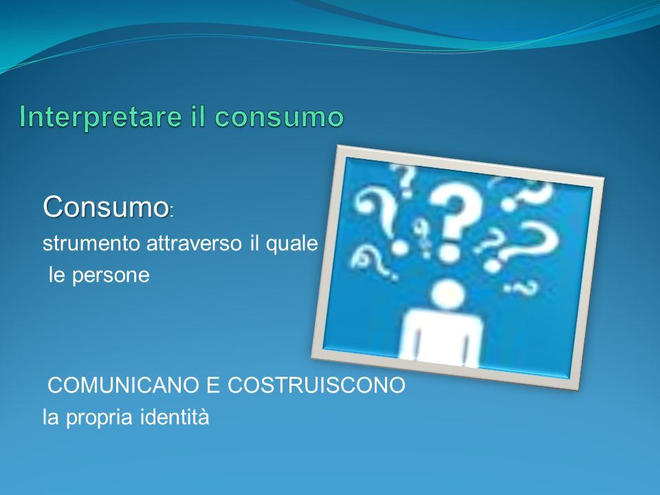 Interpretare il consumo