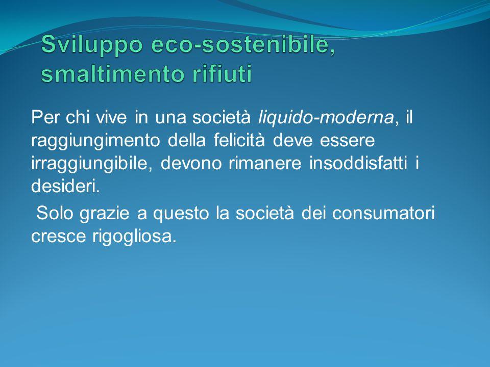 Sviluppo eco-sostenibile, smaltimento rifiuti