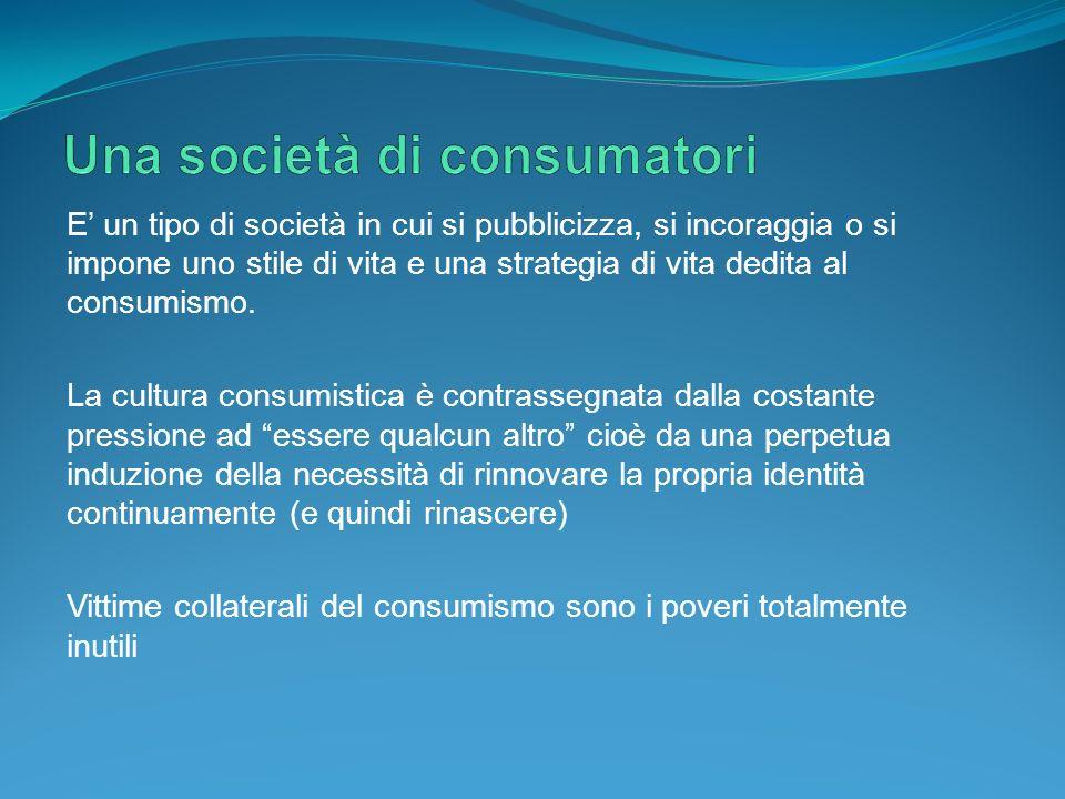 Una società di consumatori