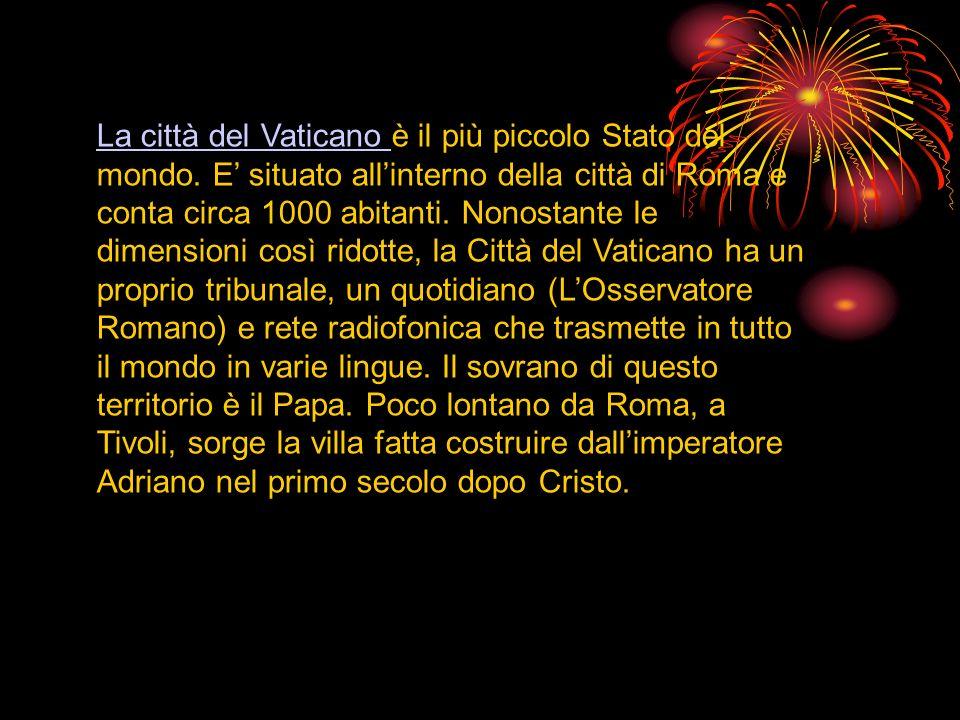 La città del Vaticano è il più piccolo Stato del mondo