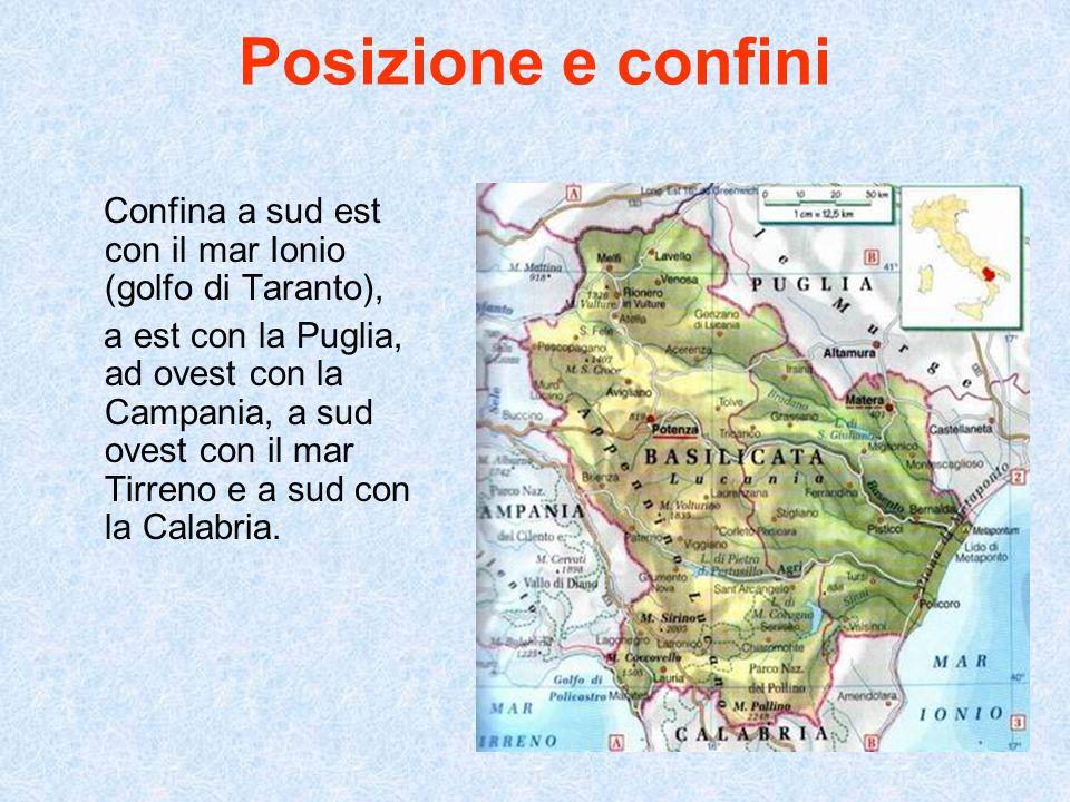 Posizione e confini Confina a sud est con il mar Ionio (golfo di Taranto),