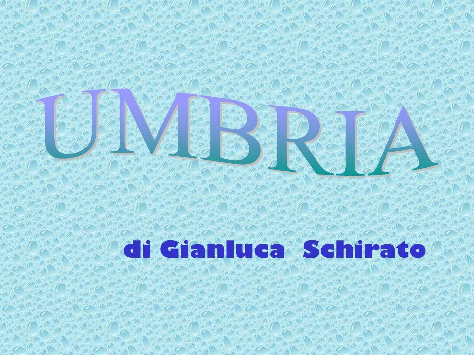 UMBRIA di Gianluca Schirato