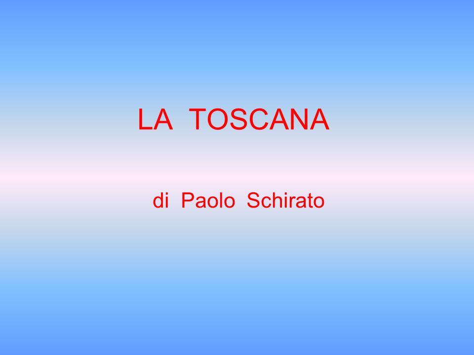 LA TOSCANA di Paolo Schirato