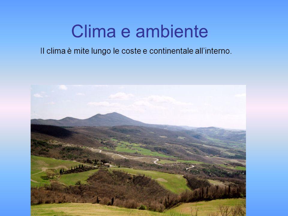 Clima e ambiente Il clima è mite lungo le coste e continentale all'interno.