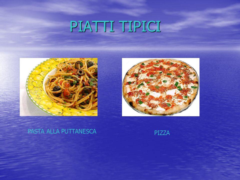 PIATTI TIPICI PASTA ALLA PUTTANESCA PIZZA