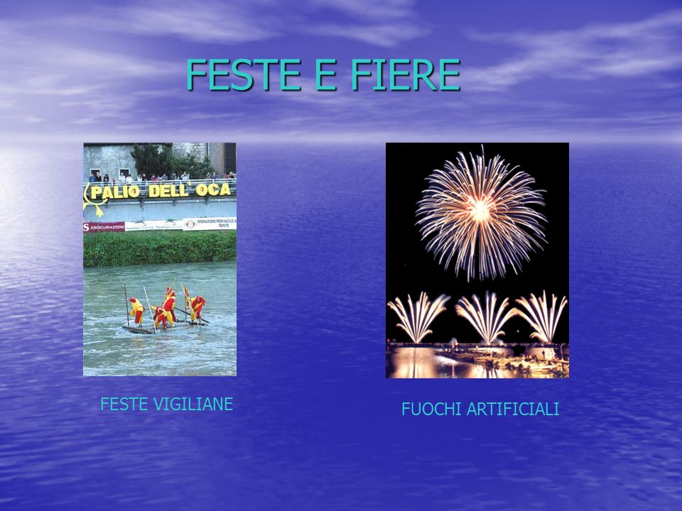 FESTE E FIERE FESTE VIGILIANE FUOCHI ARTIFICIALI