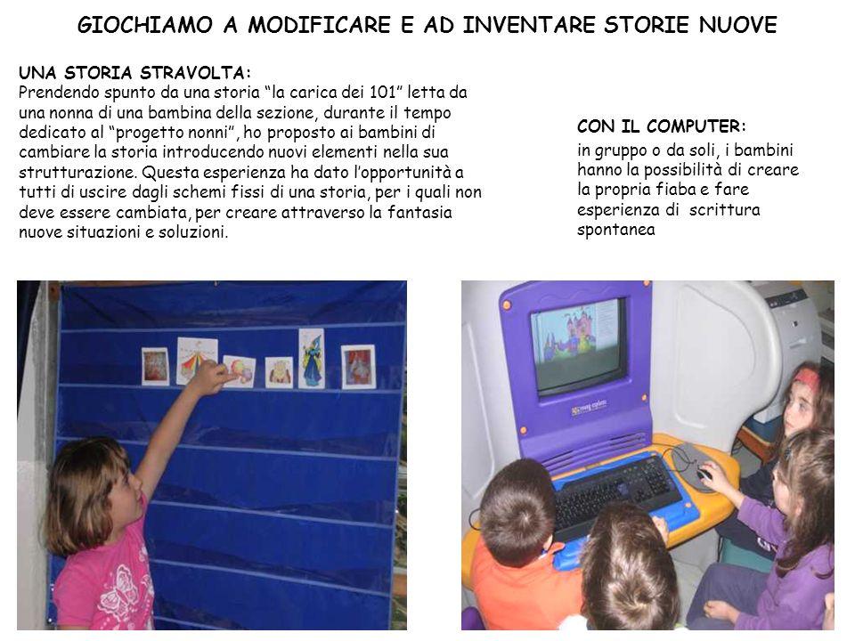 GIOCHIAMO A MODIFICARE E AD INVENTARE STORIE NUOVE