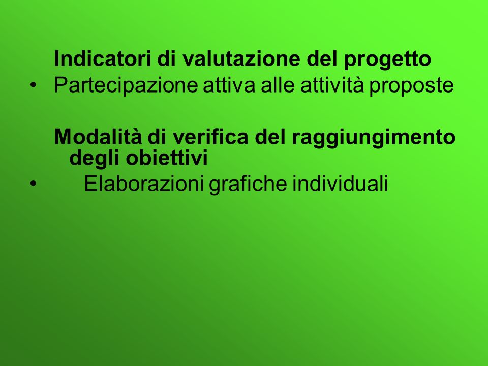 Indicatori di valutazione del progetto