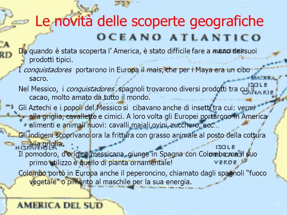 Le novità delle scoperte geografiche