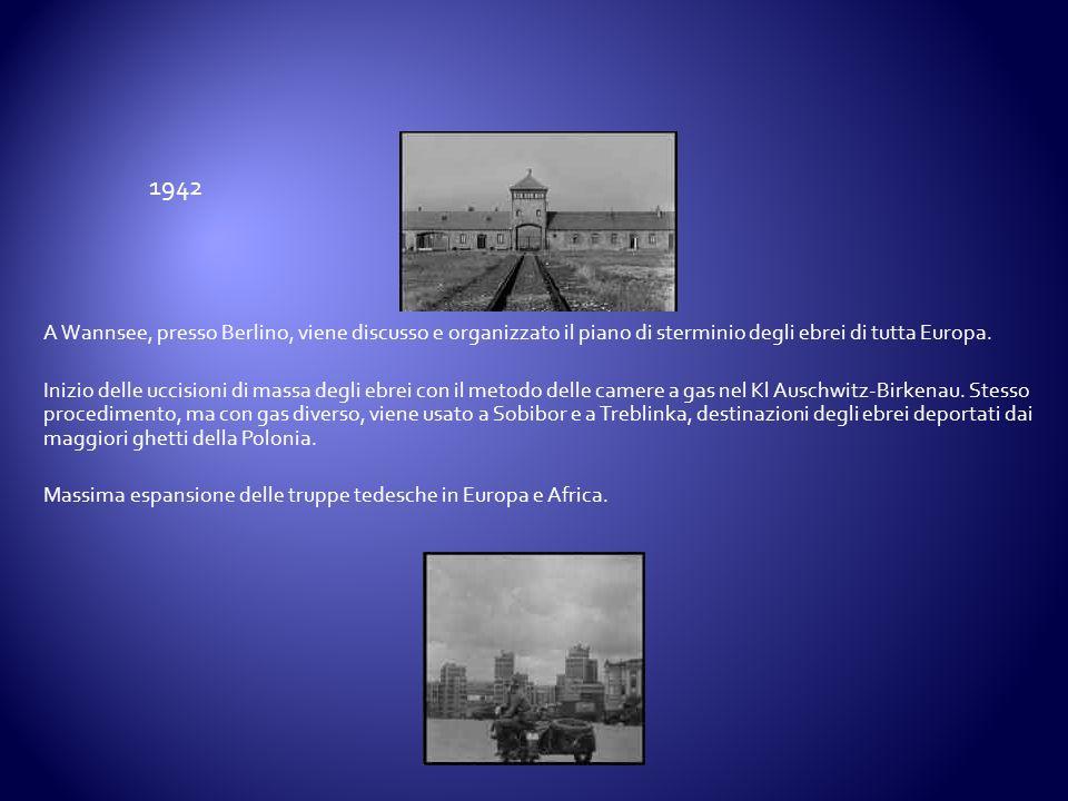 1942 A Wannsee, presso Berlino, viene discusso e organizzato il piano di sterminio degli ebrei di tutta Europa.