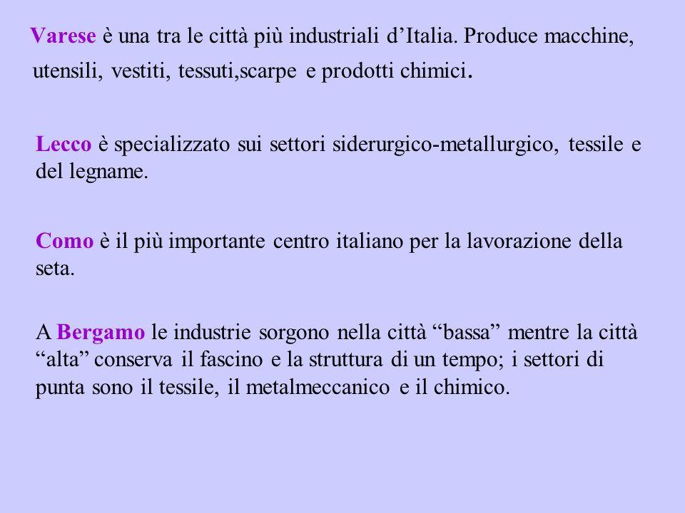 Varese è una tra le città più industriali d'Italia