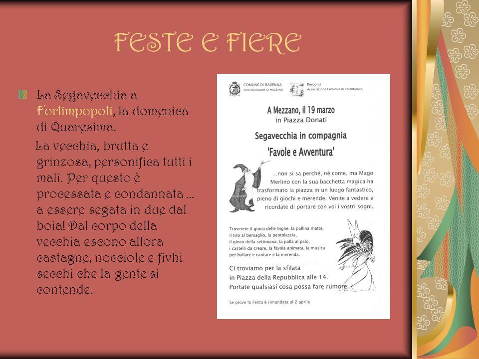 FESTE E FIERE La Segavecchia a Forlimpopoli, la domenica di Quaresima.