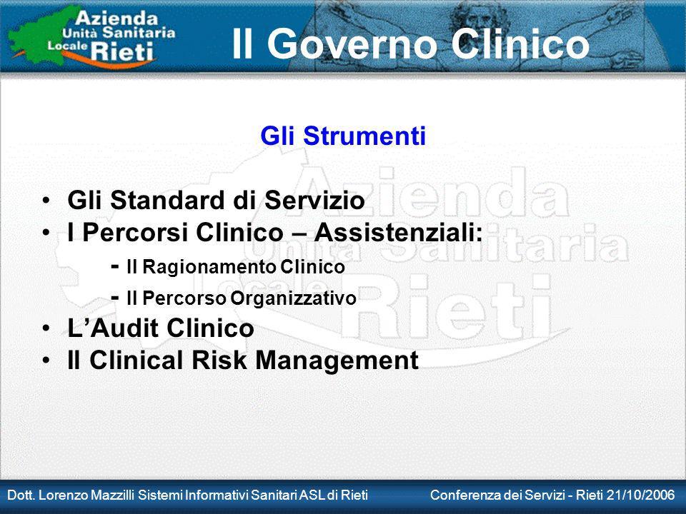 Gli Strumenti Gli Standard di Servizio. I Percorsi Clinico – Assistenziali: - Il Ragionamento Clinico.