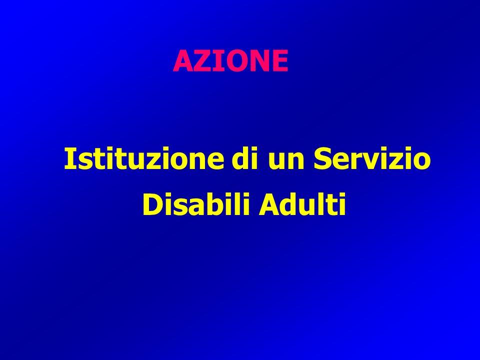 Istituzione di un Servizio Disabili Adulti