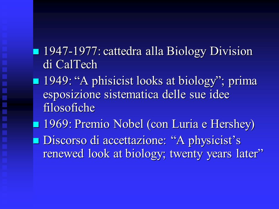 1947-1977: cattedra alla Biology Division di CalTech
