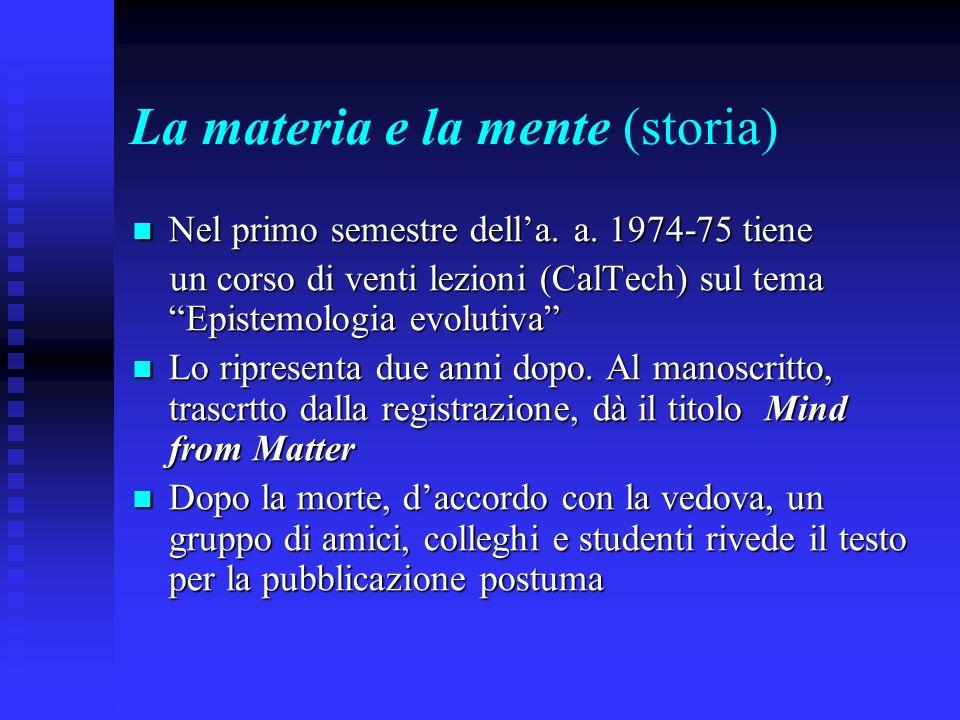La materia e la mente (storia)
