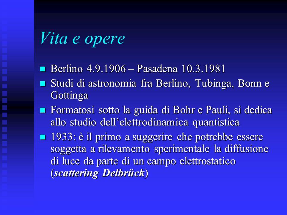 Vita e opere Berlino 4.9.1906 – Pasadena 10.3.1981