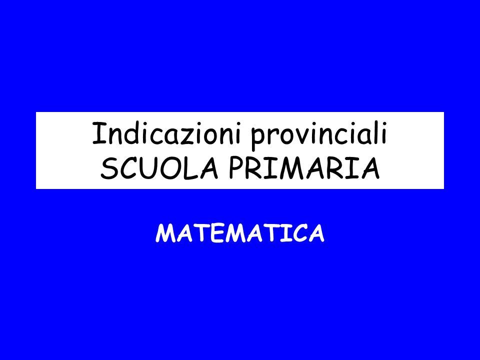 Indicazioni provinciali SCUOLA PRIMARIA