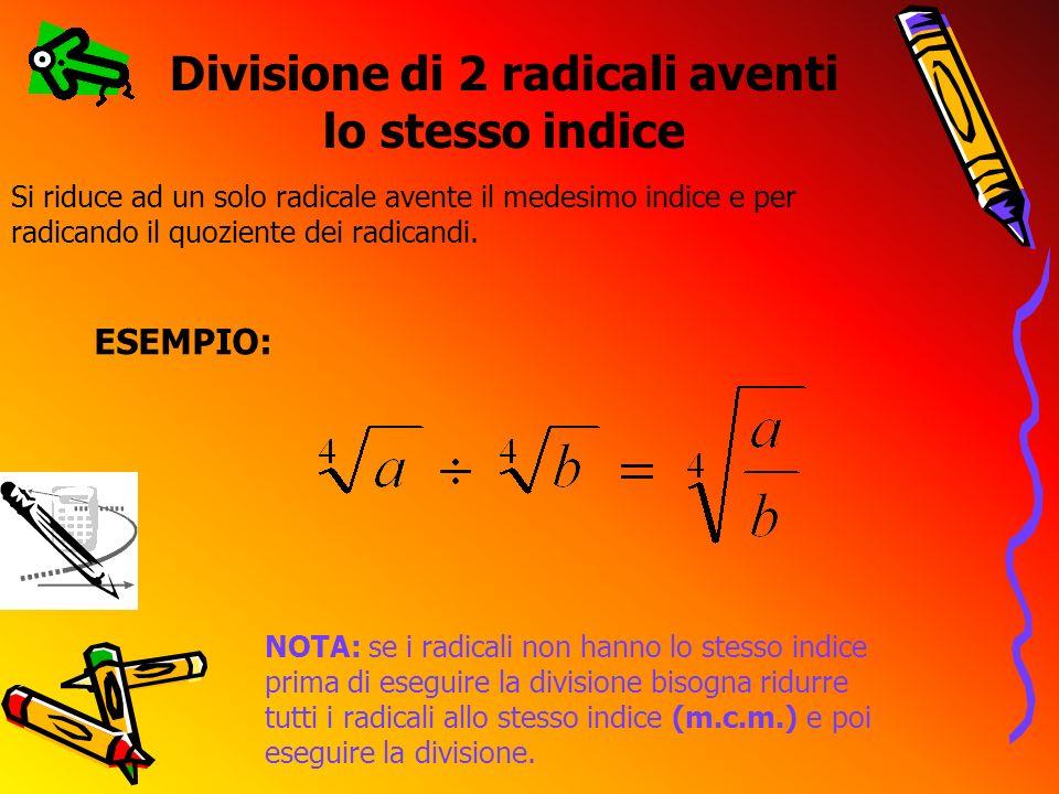Divisione di 2 radicali aventi lo stesso indice
