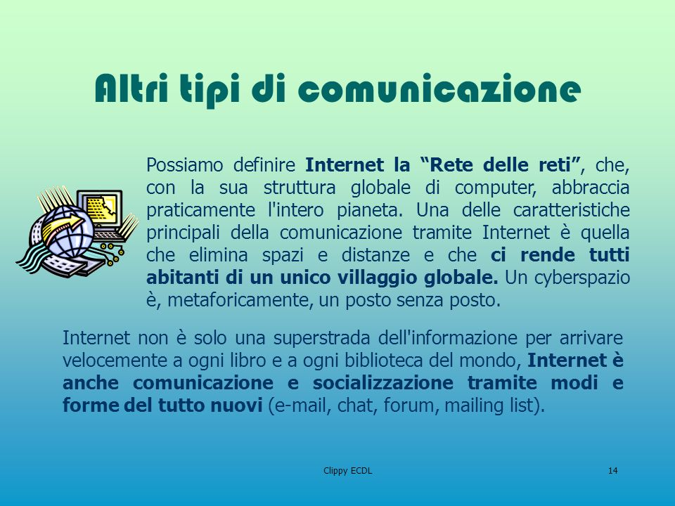 Altri tipi di comunicazione
