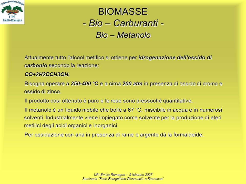 BIOMASSE - Bio – Carburanti - Bio – Metanolo