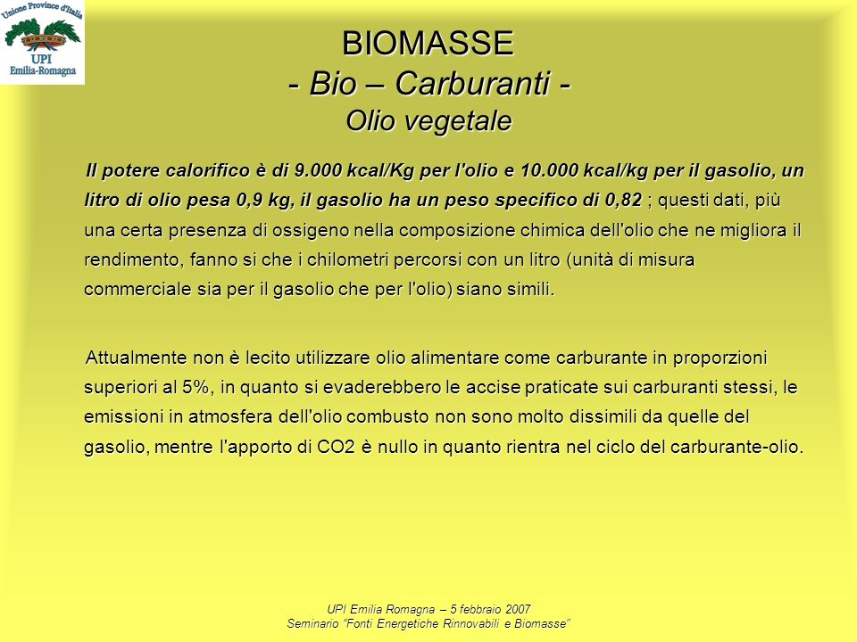 BIOMASSE - Bio – Carburanti - Olio vegetale