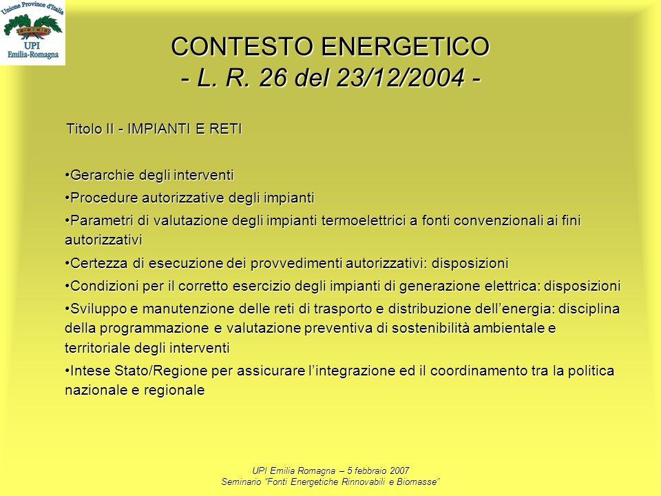 CONTESTO ENERGETICO - L. R. 26 del 23/12/2004 -