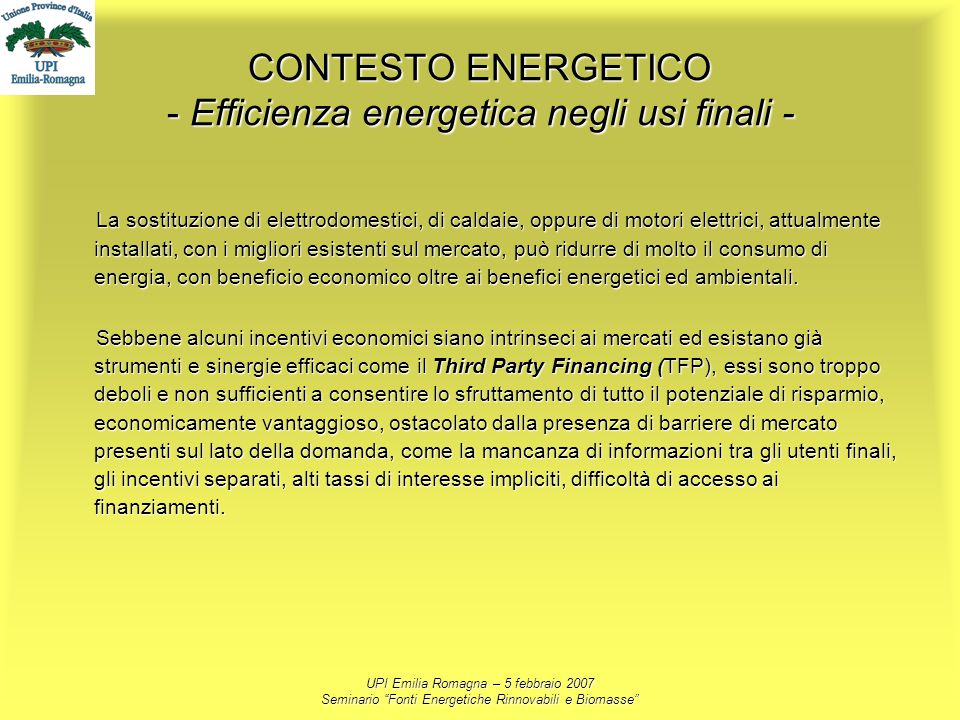 CONTESTO ENERGETICO - Efficienza energetica negli usi finali -