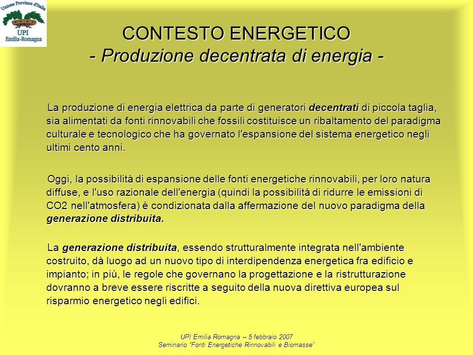 CONTESTO ENERGETICO - Produzione decentrata di energia -