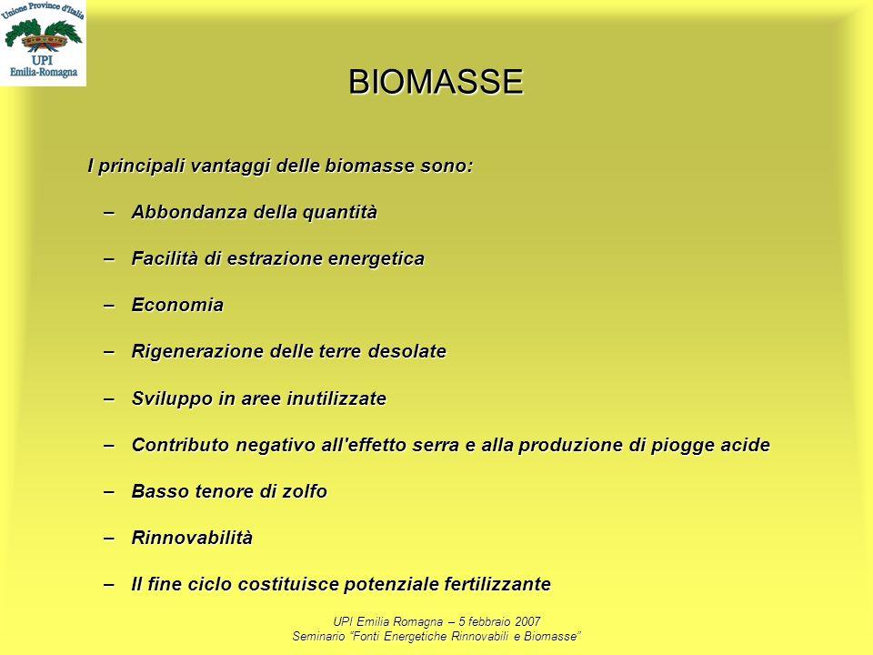 BIOMASSE I principali vantaggi delle biomasse sono: