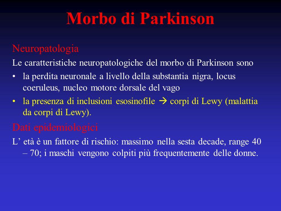 Morbo di Parkinson Neuropatologia Dati epidemiologici