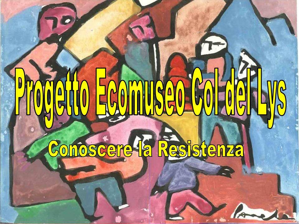 Progetto Ecomuseo Col del Lys