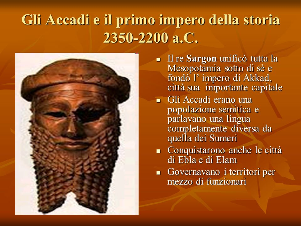 Gli Accadi e il primo impero della storia 2350-2200 a.C.
