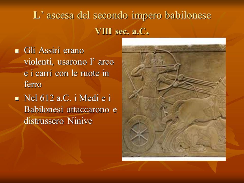 L' ascesa del secondo impero babilonese VIII sec. a.C.