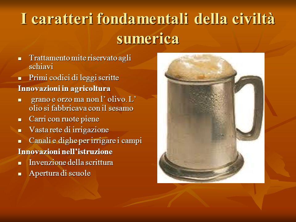 I caratteri fondamentali della civiltà sumerica