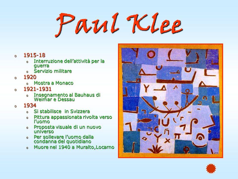 Paul Klee 1915-18. Interruzione dell'attività per la guerra. Servizio militare. 1920. Mostra a Monaco.
