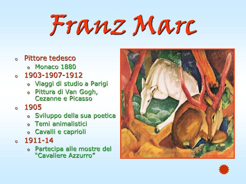 Franz Marc Pittore tedesco 1903-1907-1912 1905 1911-14 Monaco 1880