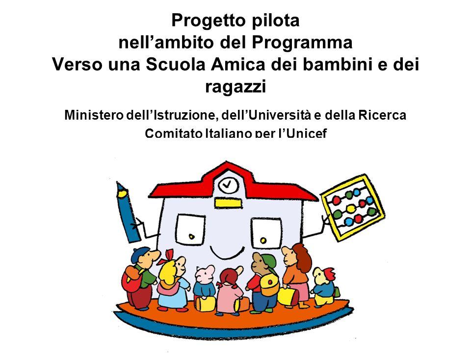 Progetto pilota nell'ambito del Programma Verso una Scuola Amica dei bambini e dei ragazzi