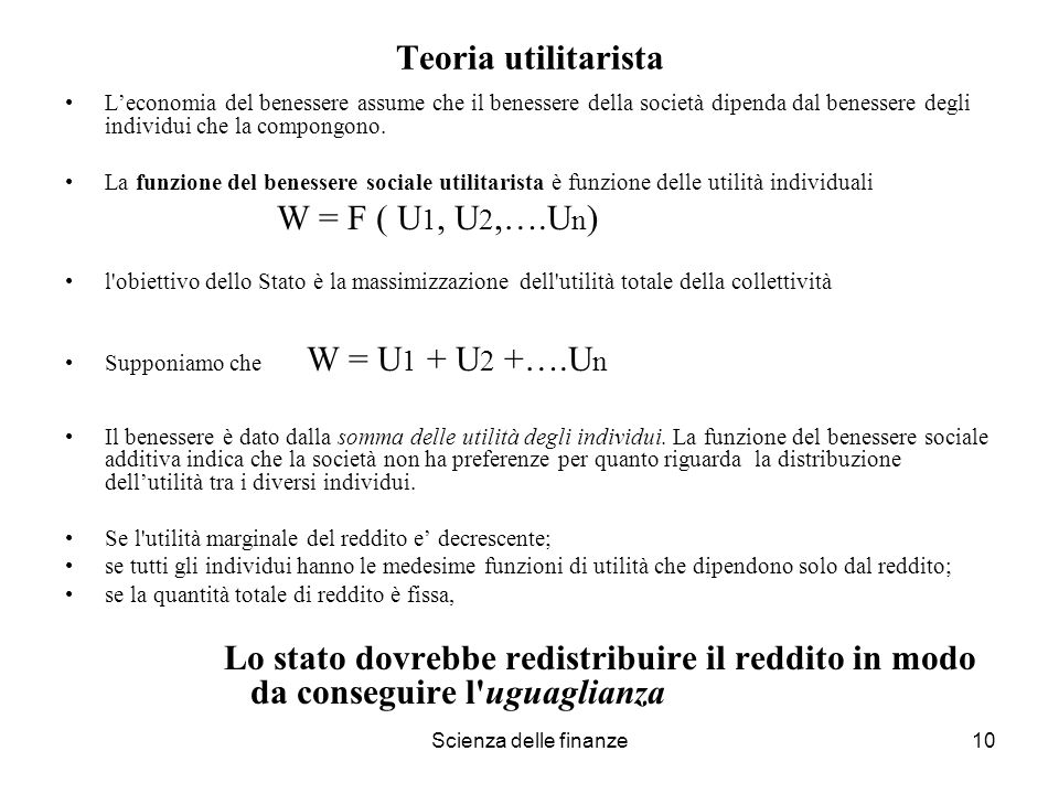 Teoria utilitarista W = F ( U1, U2,….Un)