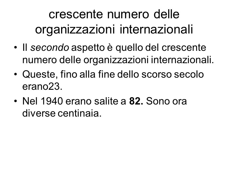 crescente numero delle organizzazioni internazionali