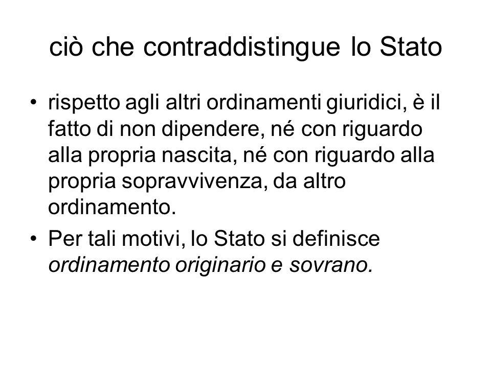 ciò che contraddistingue lo Stato