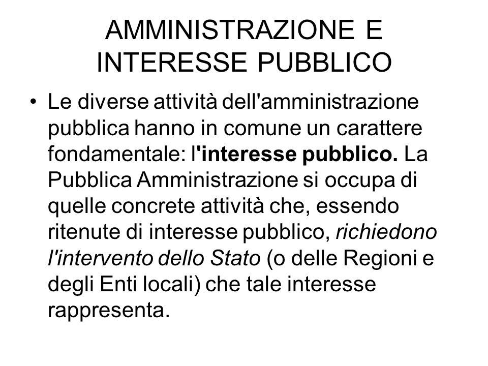 AMMINISTRAZIONE E INTERESSE PUBBLICO